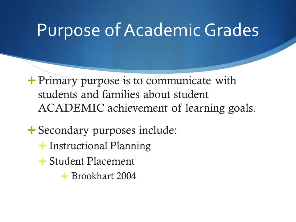Purpose of Academic Grades