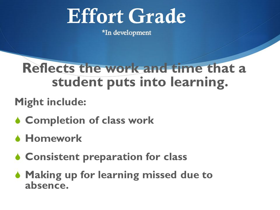Effort Grade *In development