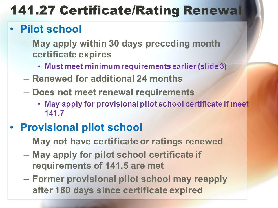 141.27 Certificate/Rating Renewal