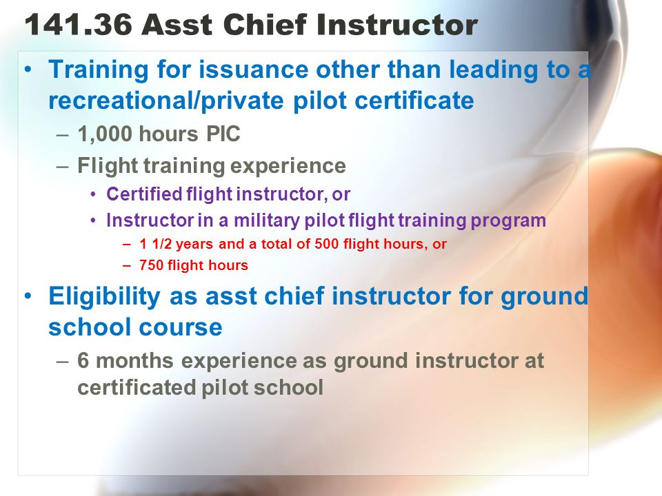 141.36 Asst Chief Instructor Training for issuance other than leading to a recreational/private pilot certificate.