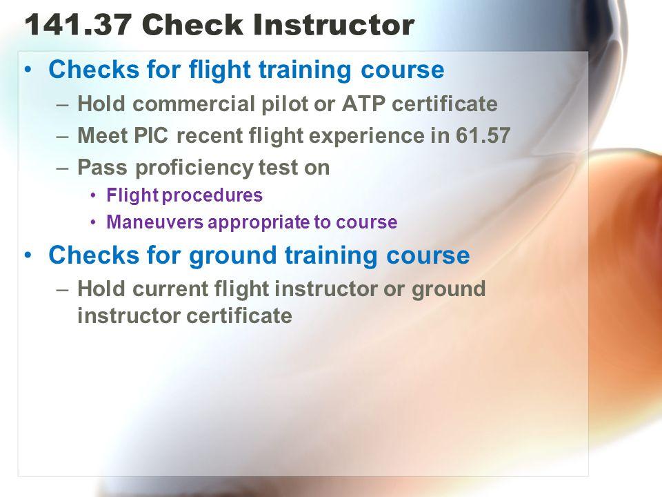 141.37 Check Instructor Checks for flight training course