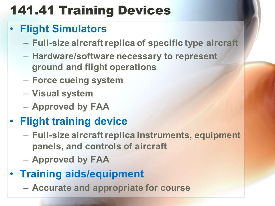 141.41 Training Devices Flight Simulators Flight training device