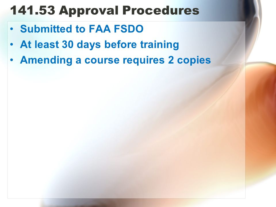 141.53 Approval Procedures Submitted to FAA FSDO
