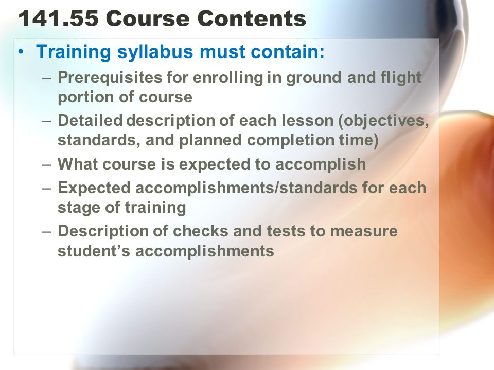 Course Contents Training syllabus must contain: