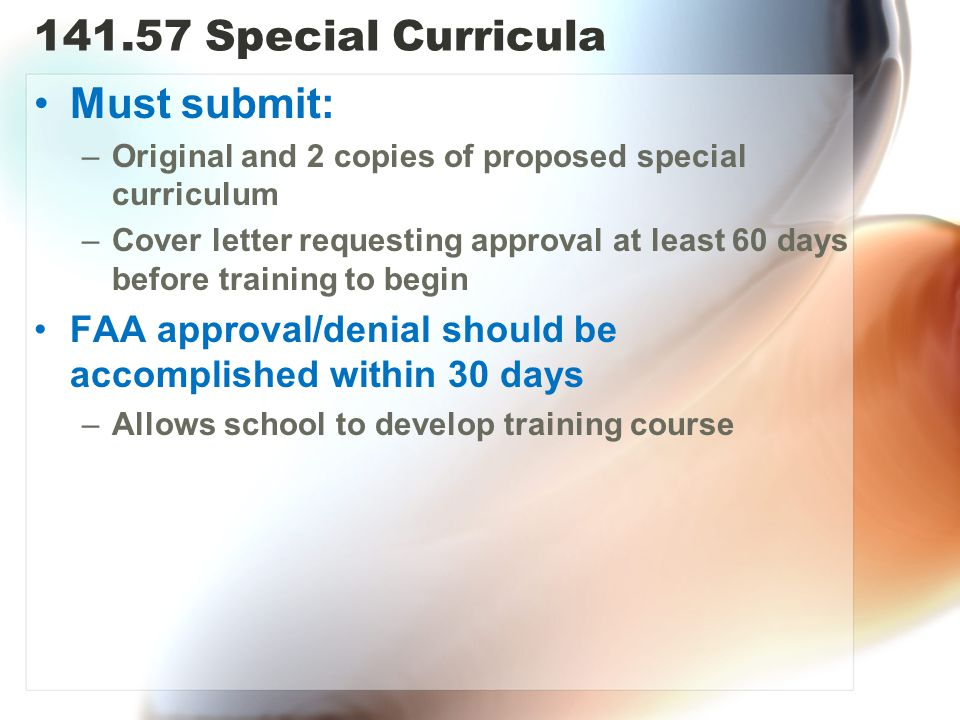 141.57 Special Curricula Must submit:
