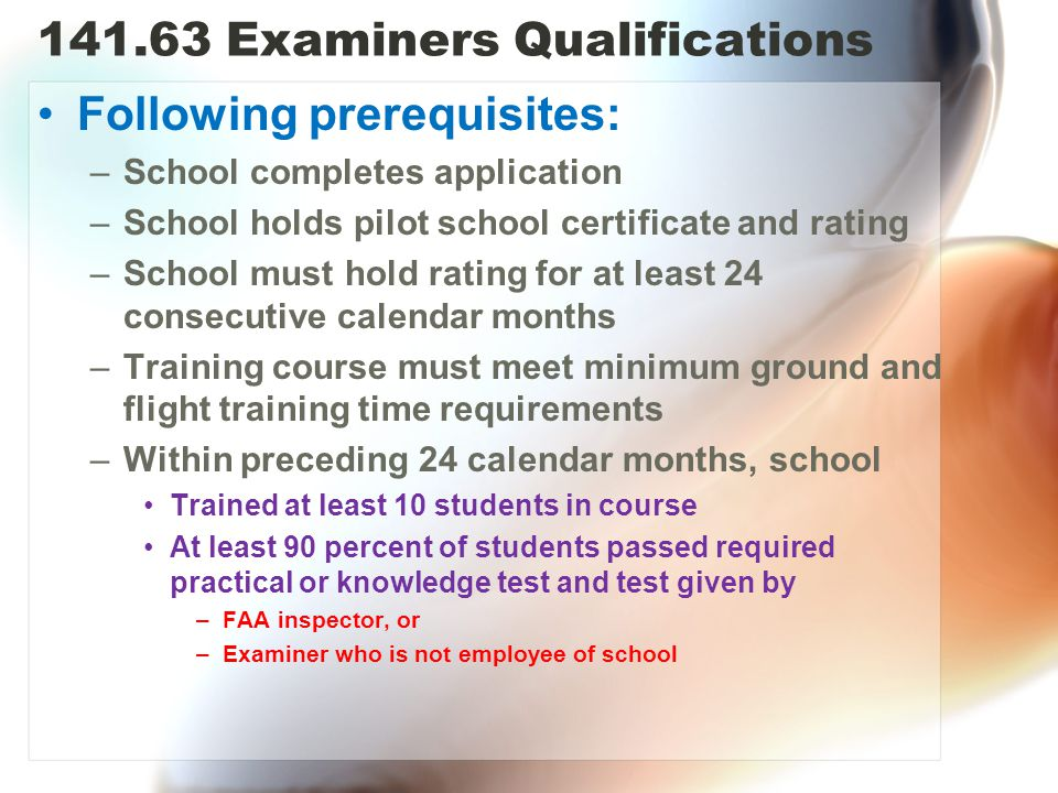 141.63 Examiners Qualifications