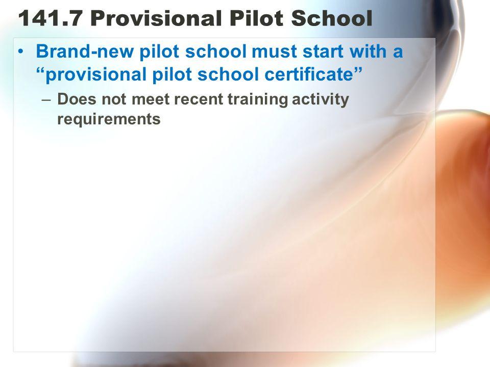 141.7 Provisional Pilot School