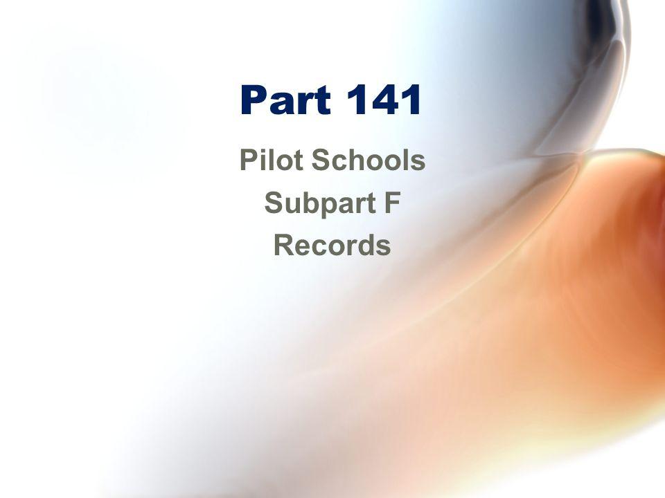 Pilot Schools Subpart F Records