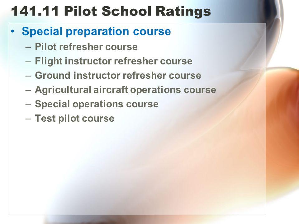 141.11 Pilot School Ratings Special preparation course