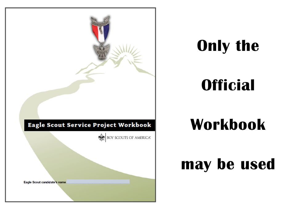 Only the Official Workbook may be used