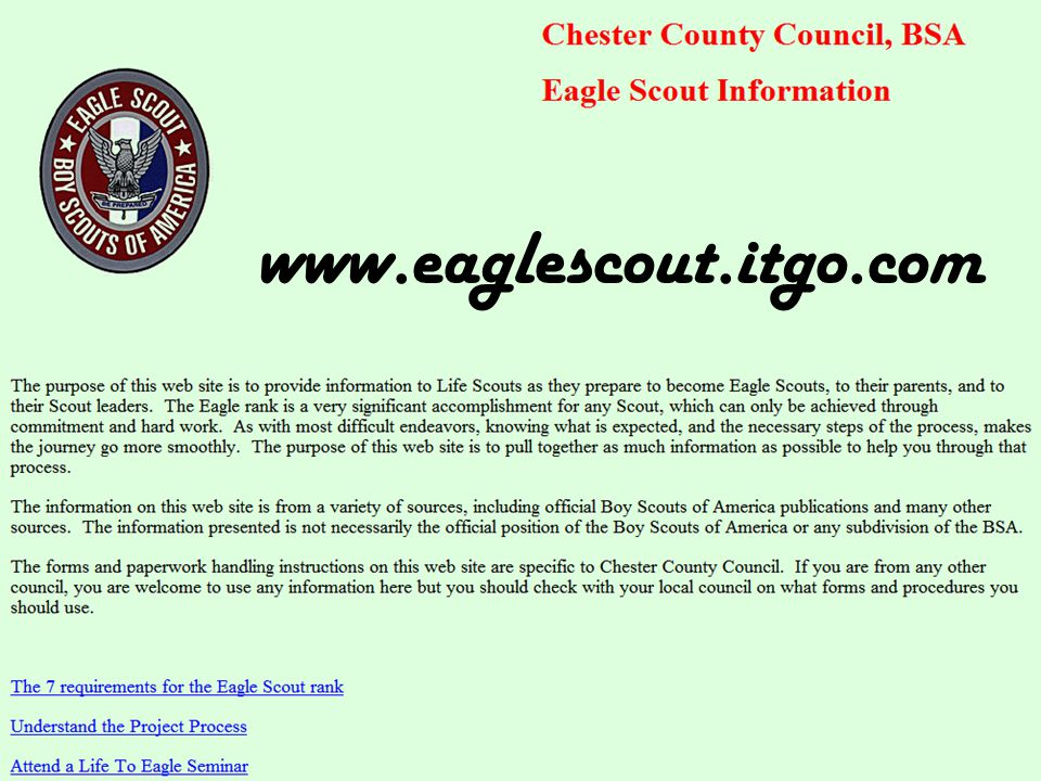 www.eaglescout.itgo.com This is where the Council website brings you.