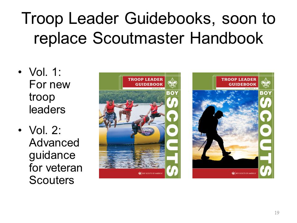 Troop Leader Guidebooks, soon to replace Scoutmaster Handbook