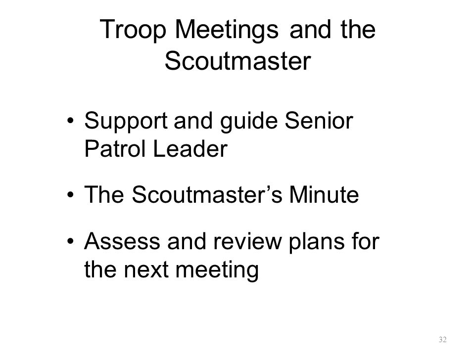 Troop Meetings and the Scoutmaster