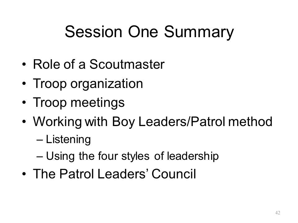 Session One Summary Role of a Scoutmaster Troop organization