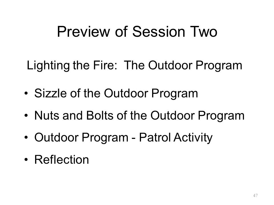Lighting the Fire: The Outdoor Program