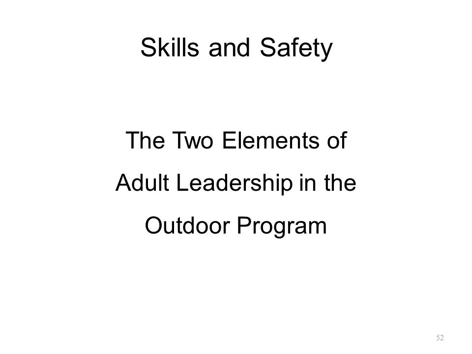 The Two Elements of Adult Leadership in the Outdoor Program