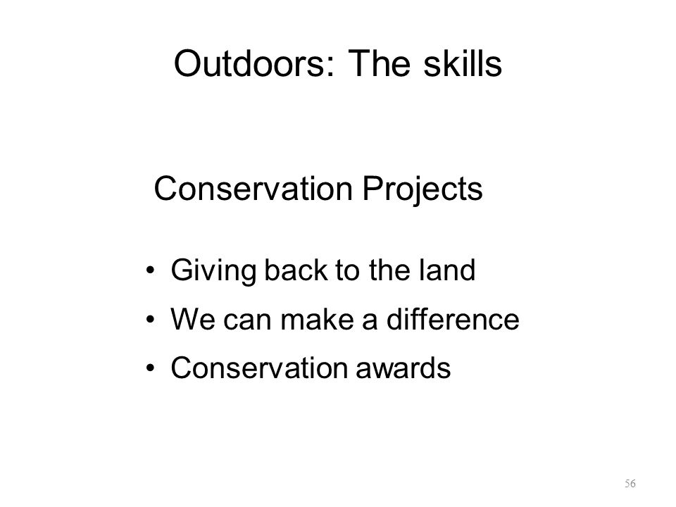 Outdoors: The skills Conservation Projects Giving back to the land