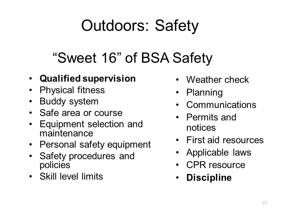 Outdoors: Safety Sweet 16 of BSA Safety Qualified supervision