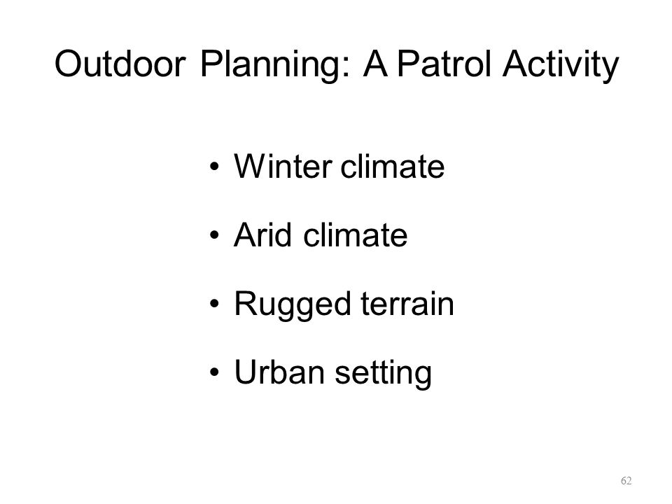 Outdoor Planning: A Patrol Activity