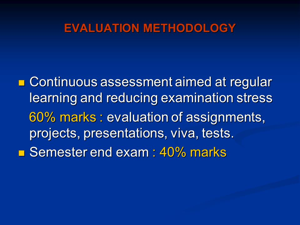 EVALUATION METHODOLOGY