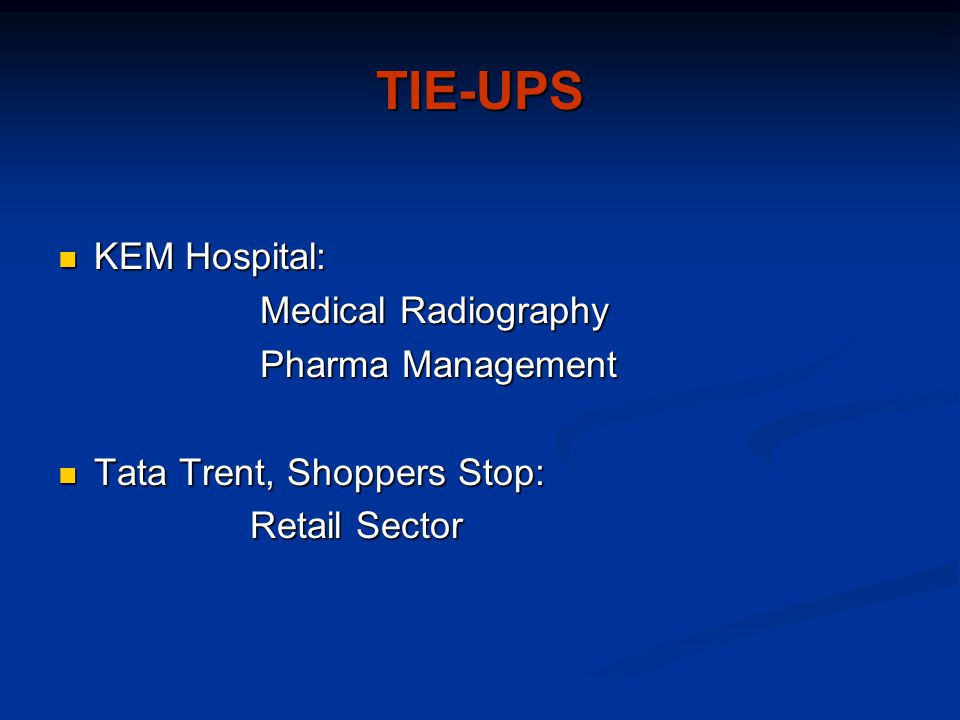 TIE-UPS KEM Hospital: Medical Radiography Pharma Management