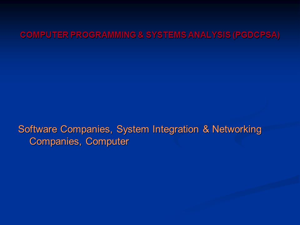 COMPUTER PROGRAMMING & SYSTEMS ANALYSIS (PGDCPSA)