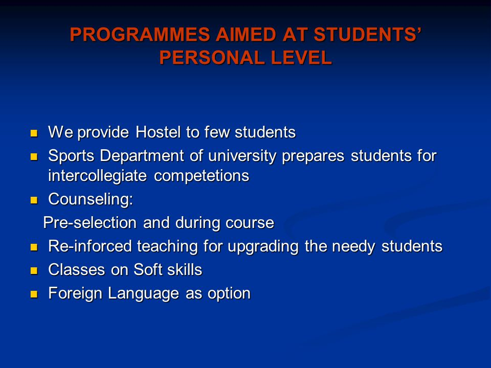 PROGRAMMES AIMED AT STUDENTS' PERSONAL LEVEL