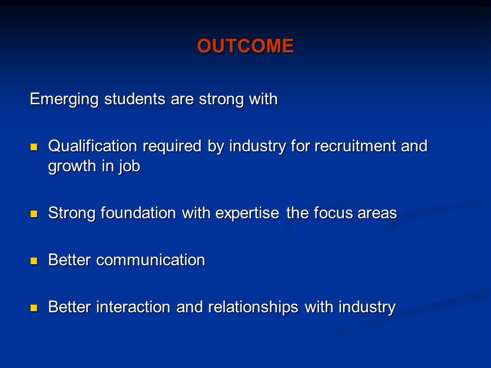 OUTCOME Emerging students are strong with
