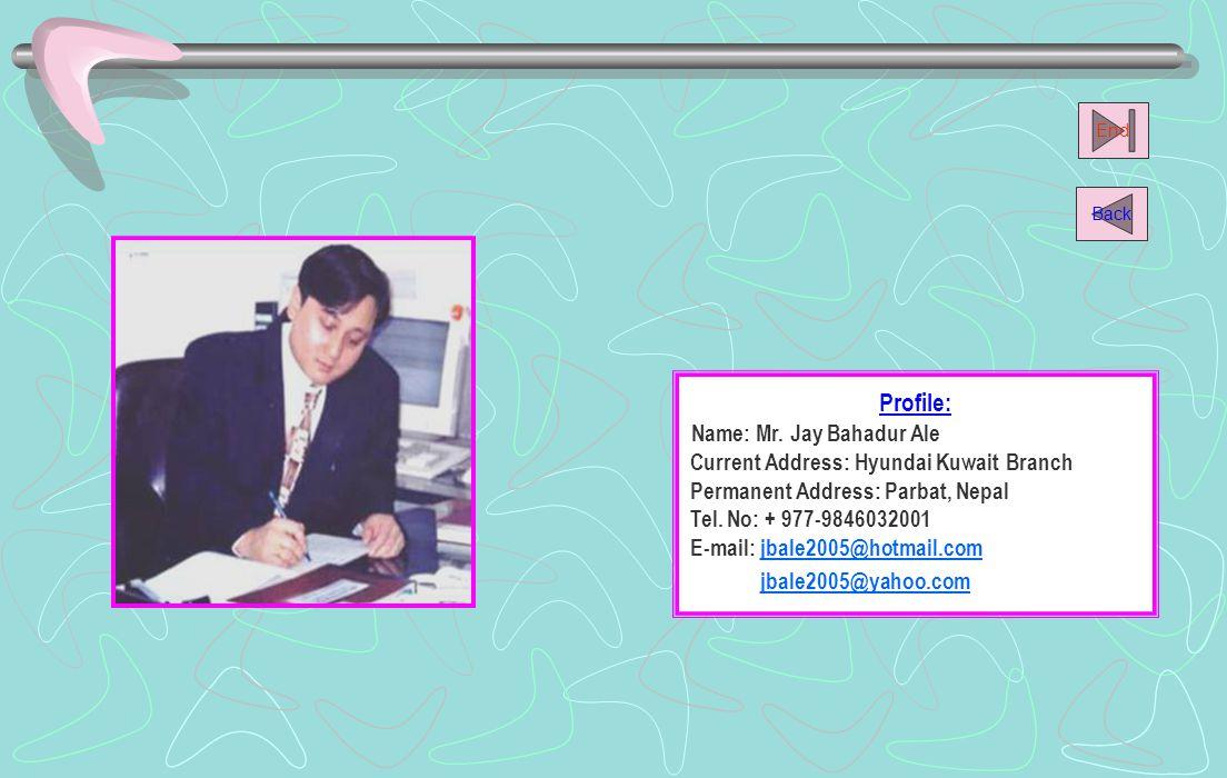 Name: Mr. Jay Bahadur Ale