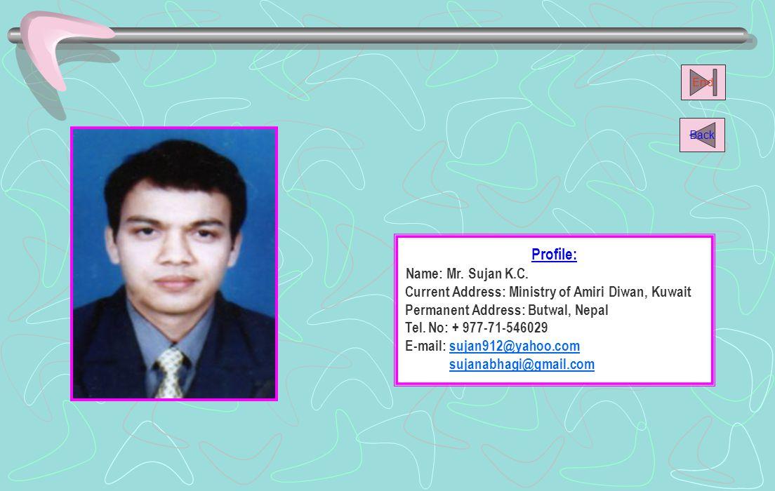 Profile: Name: Mr. Sujan K.C.