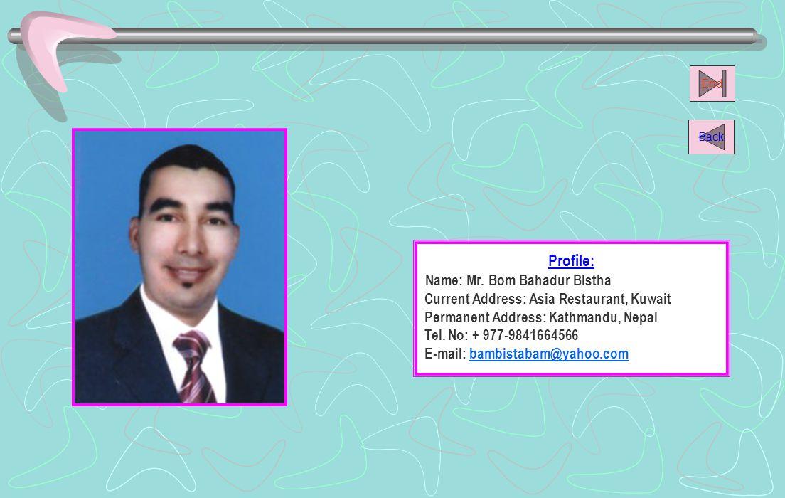 Name: Mr. Bom Bahadur Bistha