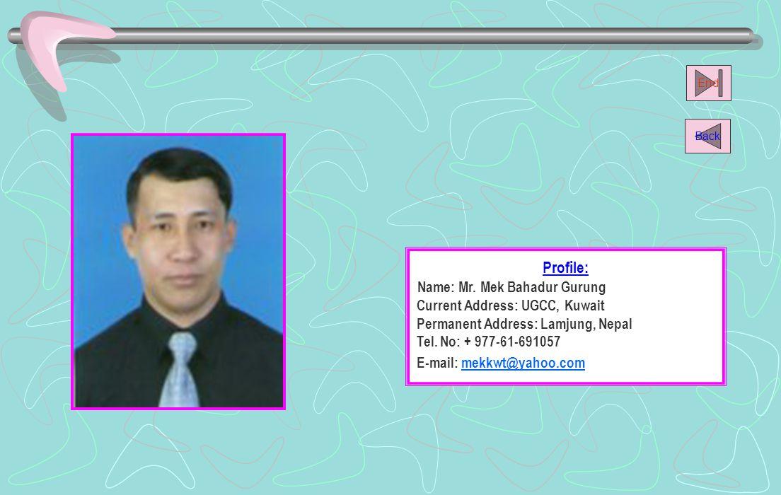 Name: Mr. Mek Bahadur Gurung