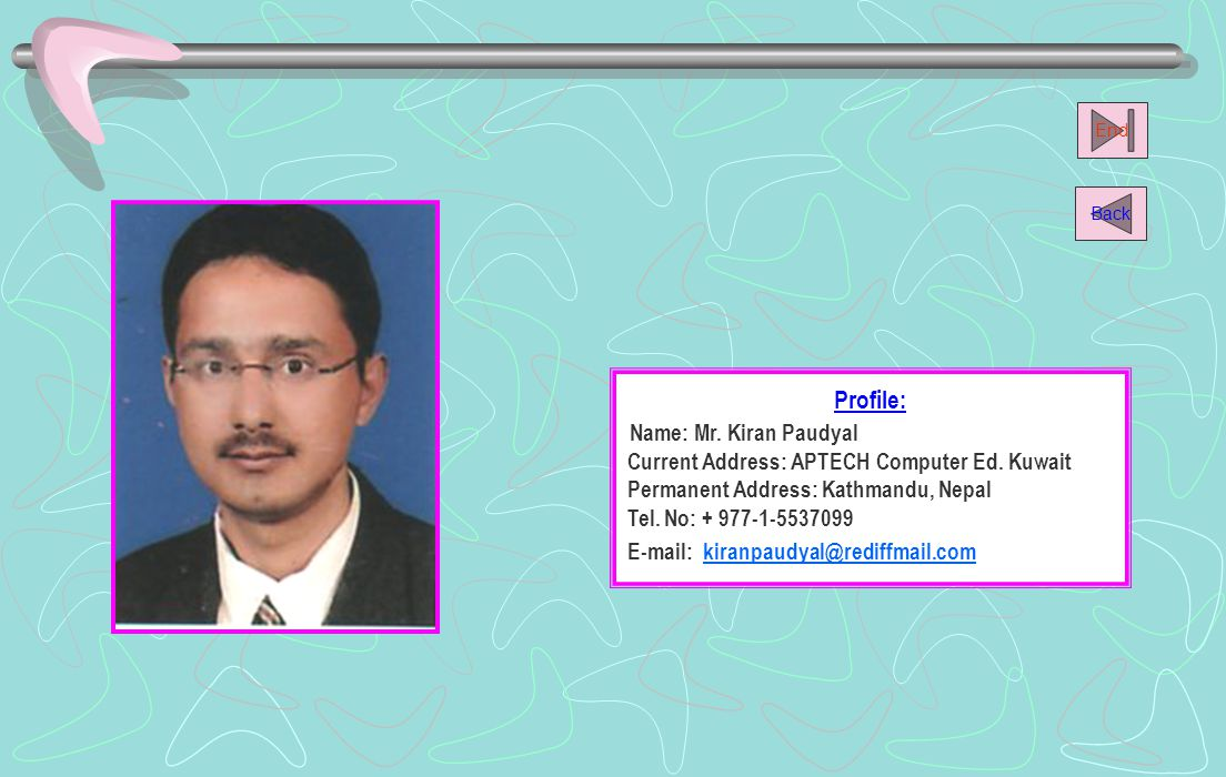 Name: Mr. Kiran Paudyal Profile: