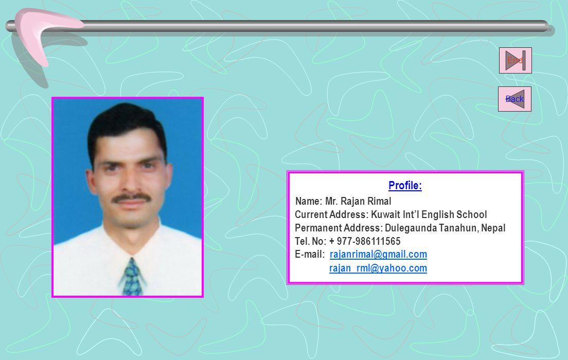 Name: Mr. Rajan Rimal Profile: