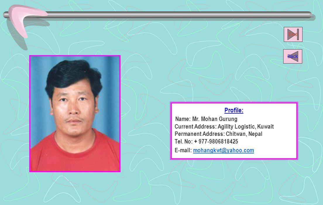 Name: Mr. Mohan Gurung Profile: