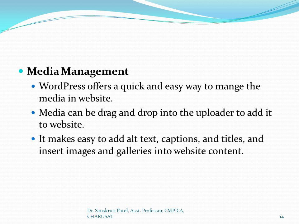 Media Management WordPress offers a quick and easy way to mange the media in website.