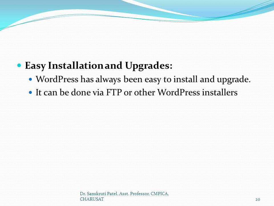 Easy Installation and Upgrades: