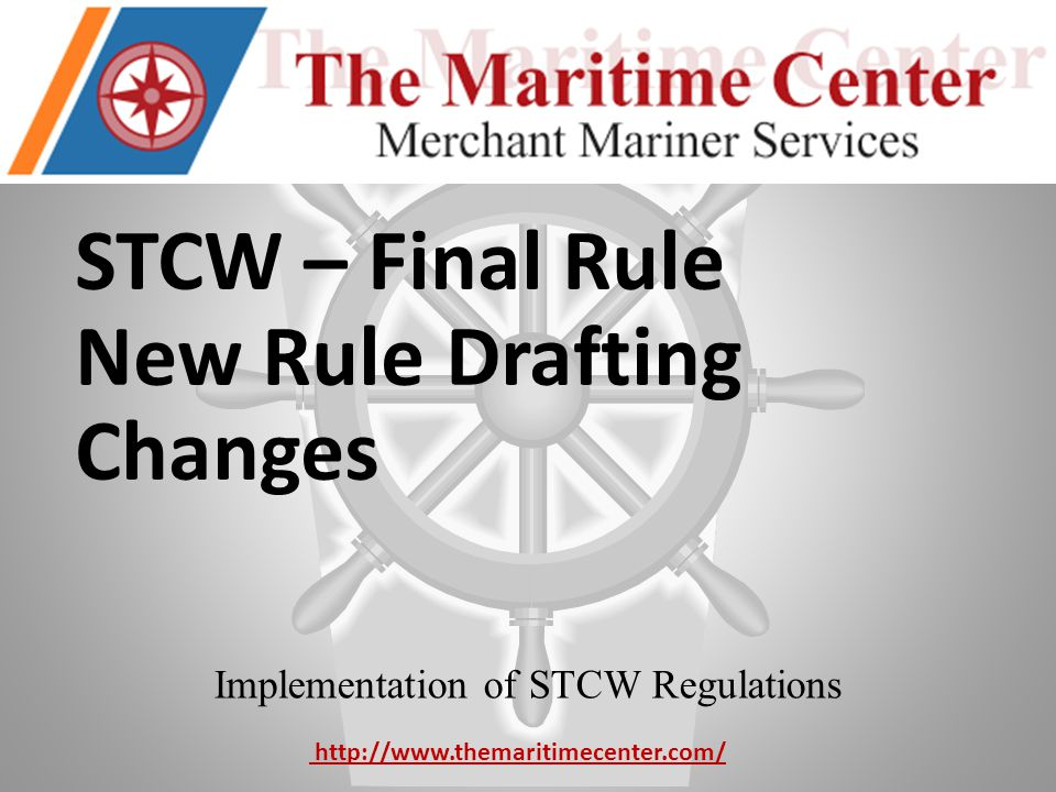 Implementation of STCW Regulations