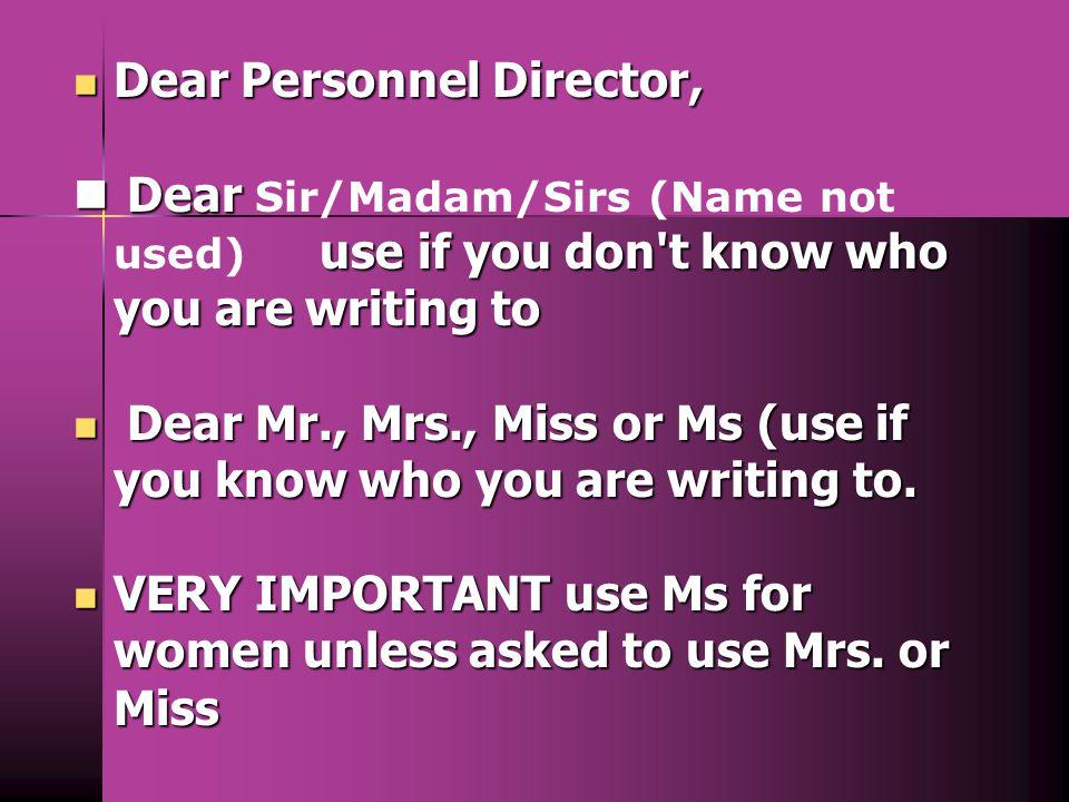 Dear Personnel Director,