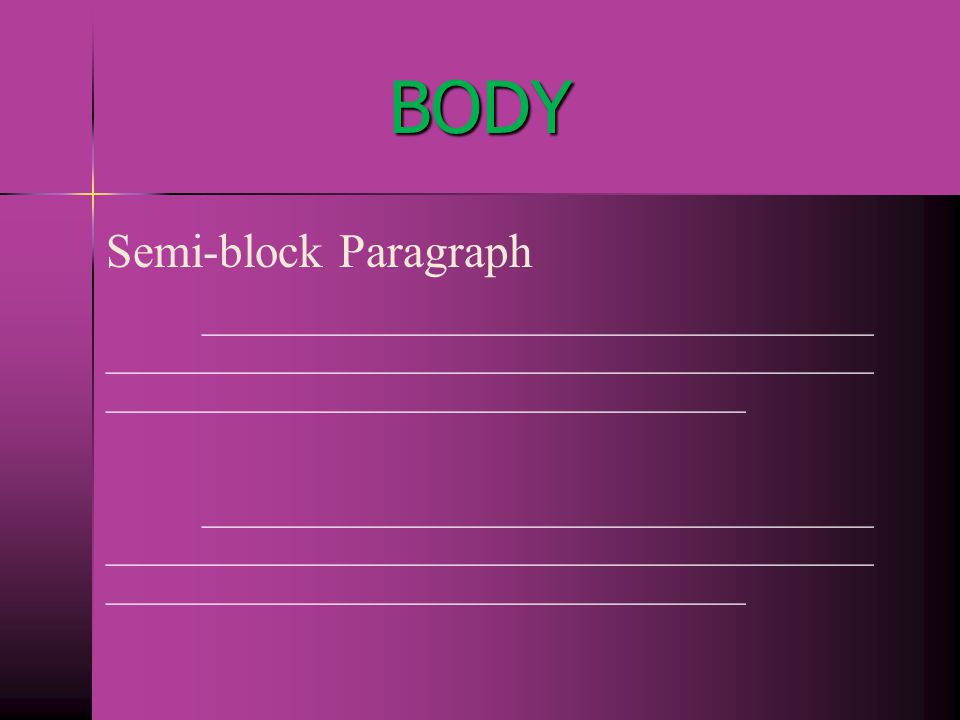 BODY Semi-block Paragraph