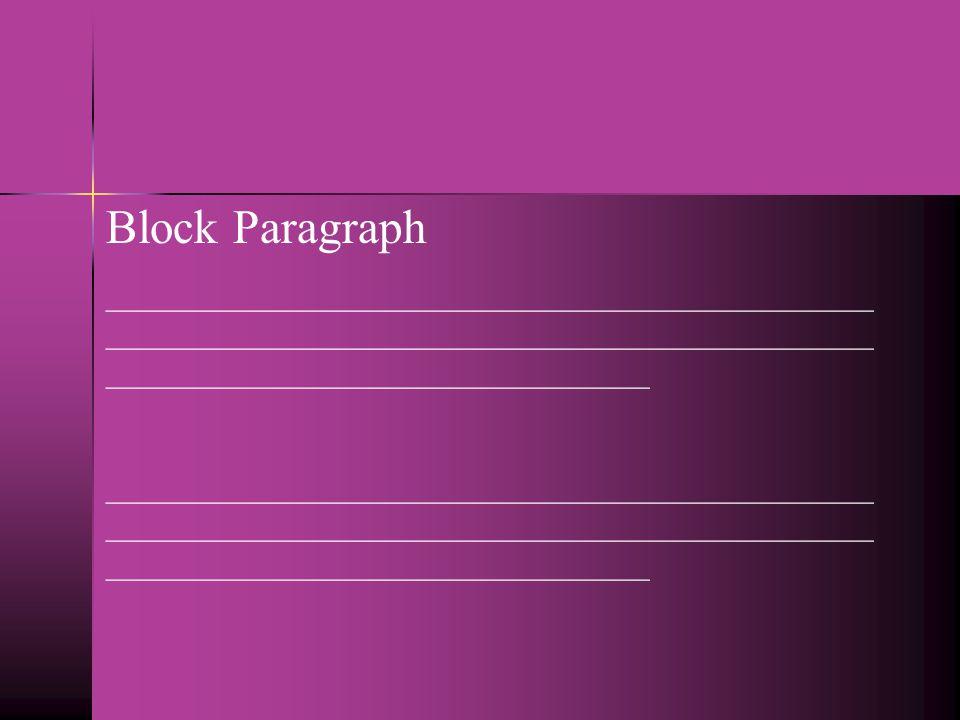 Block Paragraph __________________________________________________________________________________________________________________________________.