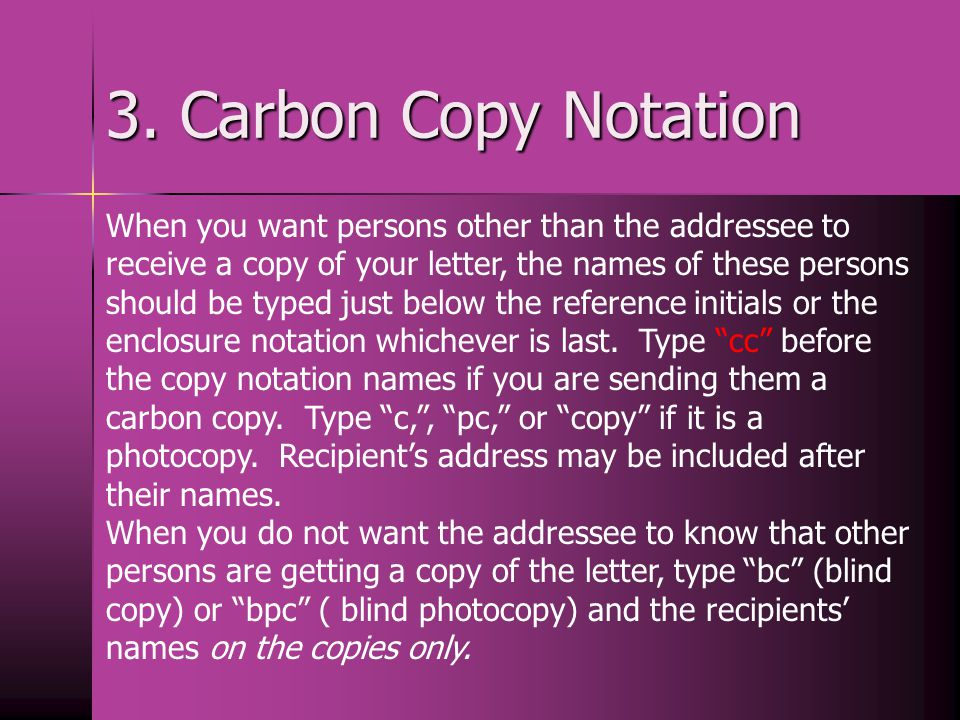 3. Carbon Copy Notation