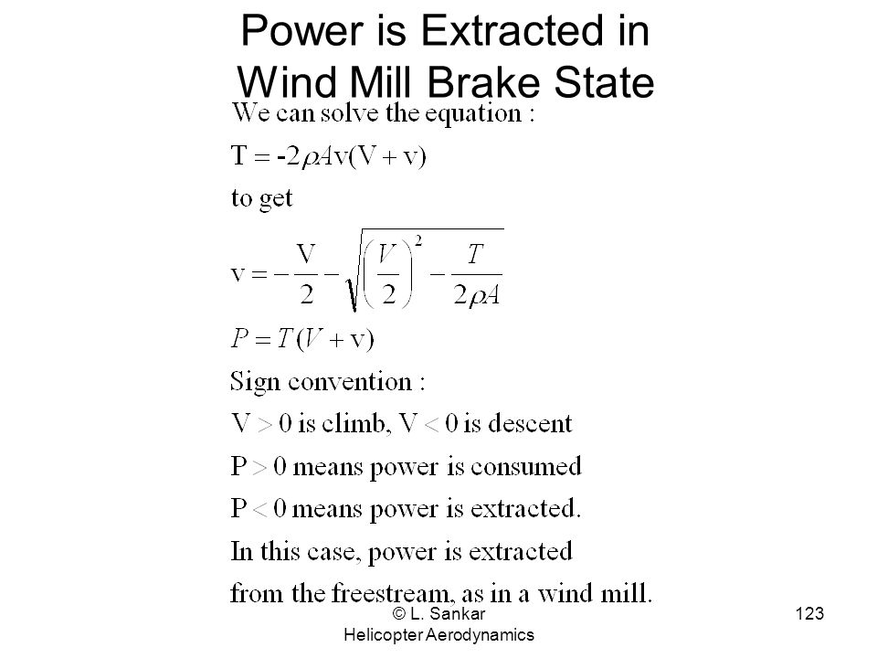 Power is Extracted in Wind Mill Brake State