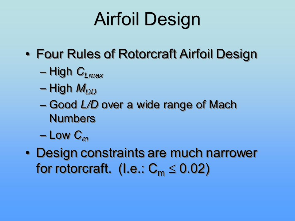Airfoil Design Four Rules of Rotorcraft Airfoil Design