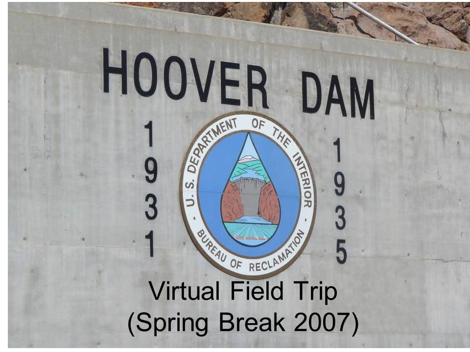 Virtual Field Trip (Spring Break 2007)