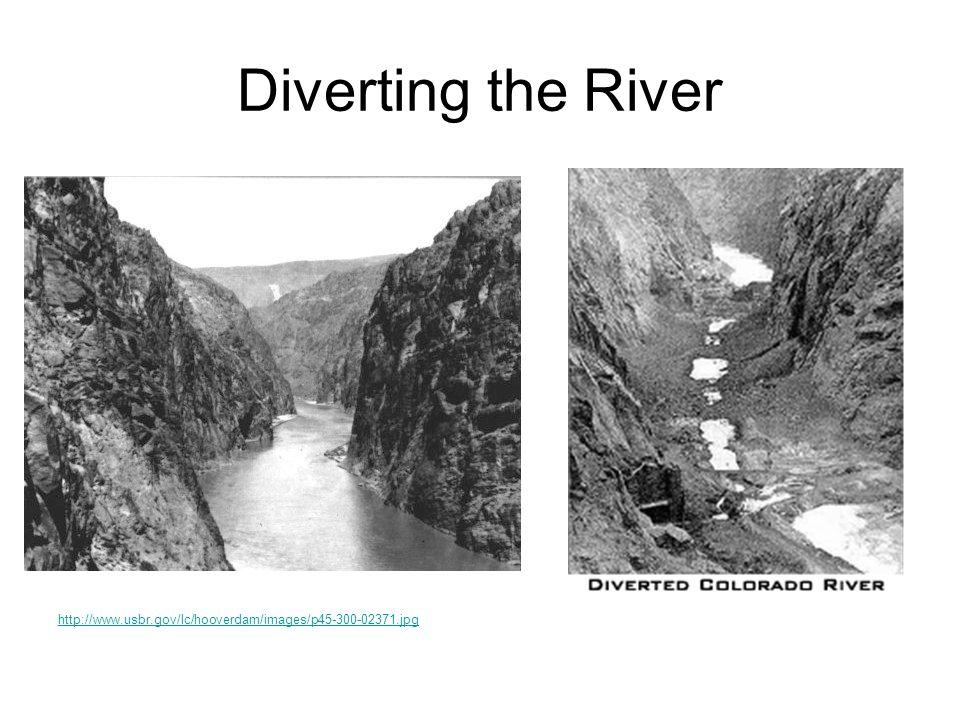 Diverting the River http://www.usbr.gov/lc/hooverdam/images/p45-300-02371.jpg