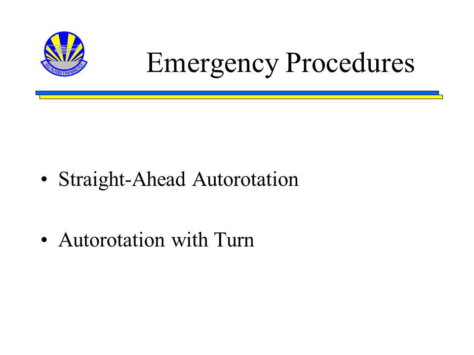 Emergency Procedures Straight-Ahead Autorotation