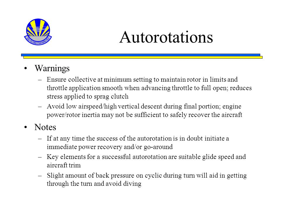 Autorotations Warnings Notes