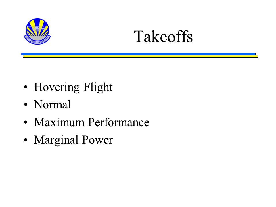 Takeoffs Hovering Flight Normal Maximum Performance Marginal Power