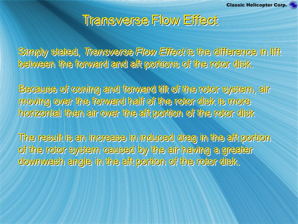 Transverse Flow Effect